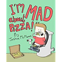 Children's books: I'm mad about pizza !: Funny Rhyming Picture Book for Beginner Readers (ages 2-8) (Giggletastic stories Series)- (Beginner and Early Readers)