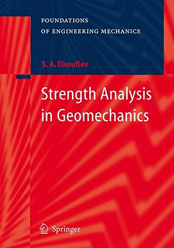 Strength Analysis in Geomechanics (Foundations of Engineering Mechanics)