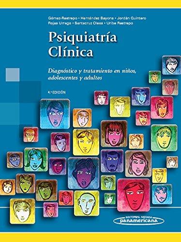 Portada del libro Psiquiatría Clínica. Diagnóstico y tratamiento en niños, adolescentes y adultos