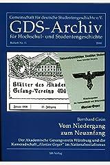 """Vom Niedergang zum Neuanfang. Der Akademische Gesangverein Würzburg und die Kameradschaft """"Florian Geyer"""" im Nationalsozialismus. Gebundene Ausgabe"""
