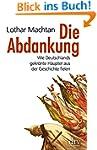 Die Abdankung: Wie Deutschlands gekrö...