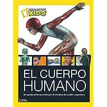 El cuerpo humano. (NG KIDS)