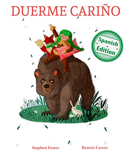 Duerme Cariño (Slumber My Darling) (Xist Kids Spanish Books) por Stephen Foster