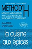 METHOD'H : La cuisine aux épices, classes prépas économiques et commerciales