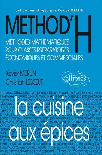METHOD'H : La cuisine aux pices, classes prpas conomiques et commerciales