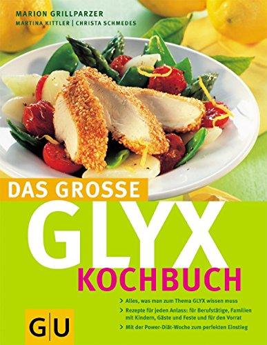 GLYX-Kochbuch, Das große (GU Diät&Gesundheit)