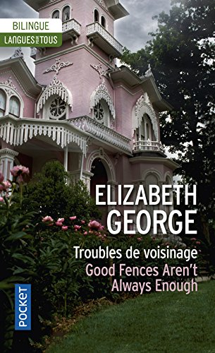 Troubles de voisinage par Elizabeth GEORGE
