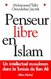 Penseur libre en Islam - Un intellectuel musulman dans la Tunisie de Ben Ali (Spiritualités) - Format Kindle - 9782226272348 - 14,99 €
