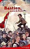 Bastien, gamin de Paris (Toute une histoire) (French Edition)