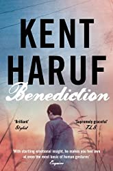 Benediction (Plainsong 3) by Haruf, Kent (2014) Paperback