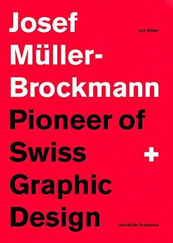 Josef Müller-Brockmann: Pioneer of Swiss Graphic Design