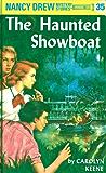 Nancy Drew 35: The Haunted Showboat (Nancy Drew Mysteries)