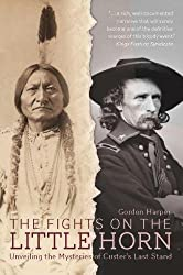 The Fights on the Little Horn: Unveiling the Mysteries of Custer's Last Stand