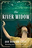 The River Widow by Ann Howard Creel