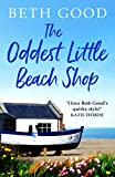 The Oddest Little Beach Shop: A gorgeous and romantic read perfect for your holidays