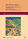 The Mexico Diary: Winold Reiss between Vogue Mexico and Harlem Renaissance. An Illustrated Trilingual Edition with Commentary and Musical ... Studies / Estudios Interamericanos)
