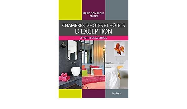 AmazonFr  Chambres DHtes Et Htels DException  MarieDominique