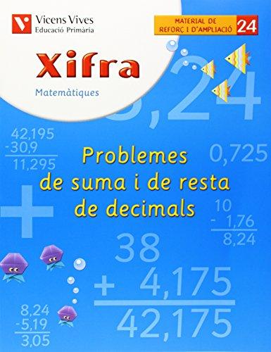 Xifra Quadern 24.  Matematiques.  Reforç I Ampliacio - 9788431682835