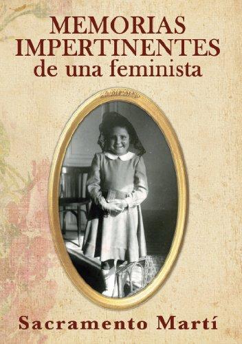 Memorias impertinentes de una feminista
