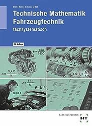 Technische Mathematik Fahrzeugtechnik - fachsystematisch