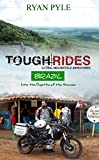Tough Rides - Brazil: Into the Depths of the Amazon