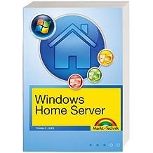 Windows Home Server: Einrichten, Optimieren, Fehler beheben (Sonstige Bücher M+T)