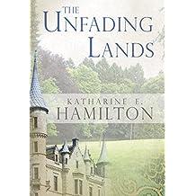 The Unfading Lands