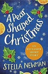 A Pear Shaped Christmas: A Stella Newman Novella