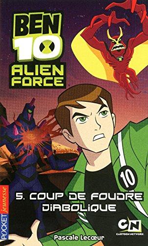 5. Ben 10 Alien Force : Coup de foudre diabolique