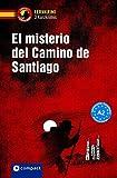 El misterio del Camino de Santiago: Lernkrimi Spanisch. Lernziel Grammatik - Niveau A2 (Lernkrimi Kurzkrimis)