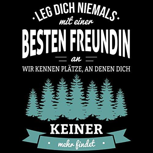 Fashionalarm Damen TShirt Leg dich niemals mit einer besten Freundin an Fun  Shirt mit Spruch Geburtstag Geschenk Idee für enge Freunde Pärchen Schwarz