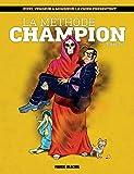 La Méthode champion - Tome 2 (French Edition)