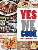 Telecharger Livres Yes we cook (PDF,EPUB,MOBI) gratuits en Francaise