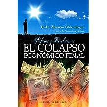 El colapso económico final (CABALA Y JUDAISMO)