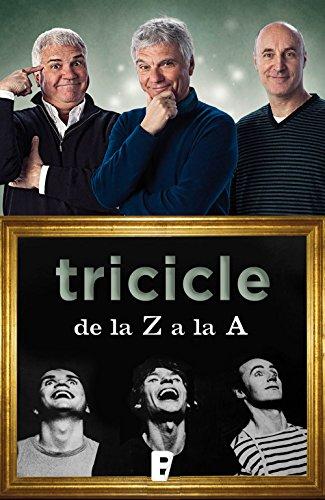 Tricicle de la Z a la A por Tricicle