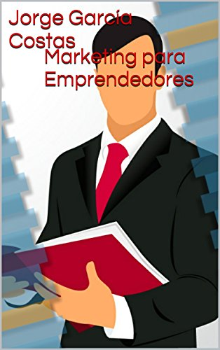 Marketing para Emprendedores por Jorge García Costas