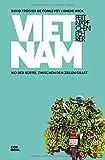 Fettnäpfchenführer Vietnam: Wo der Büffel zwischen den Zeilen grast - David Frogier de Ponlevoy, Anemi Wick