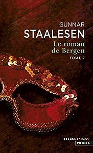 """Afficher """"Le roman de Bergen n° tome 2 1900 l'aube"""""""