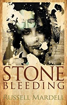 Stone Bleeding by [Mardell, Russell]