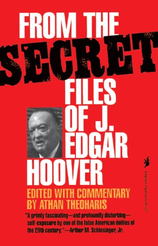From the Secret Files of J. Edgar Hoover (English Edition)