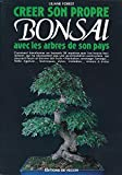 Telecharger Livres Creer son propre bonsai avec les arbres de son pays (PDF,EPUB,MOBI) gratuits en Francaise