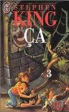 Ça. 3 / Stephen King | King, Stephen (1947-...). Auteur