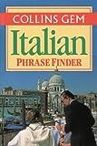 Italian Phrase Finder (Collins Gem)
