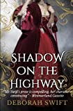 Shadow on the Highway: Volume 1 (Highway Trilogy)