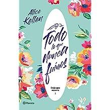 Todo lo que nunca fuimos: Deja que ocurra 1 (Volumen independiente) (Spanish Edition)