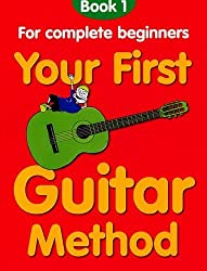 Your First Guitar Method: Book 1 by Mary Thompson (1998-04-30)