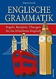 Englische Grammatik. Regeln, Beispiele, Übungen für ein fehlerfreies Englisch - Birgit Kasimirski