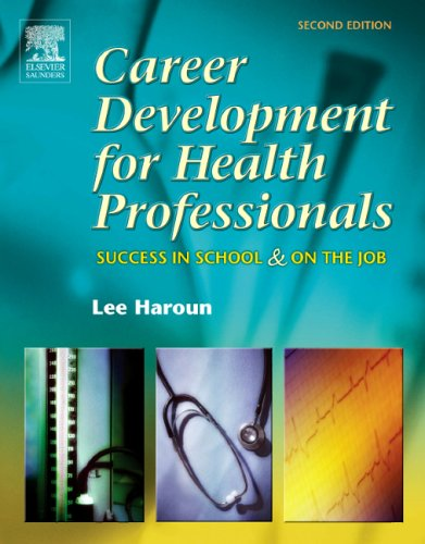 Career Development for Health Professionals: Success in School and on the Job (Career Development for Health Professionals: Success in School & on)