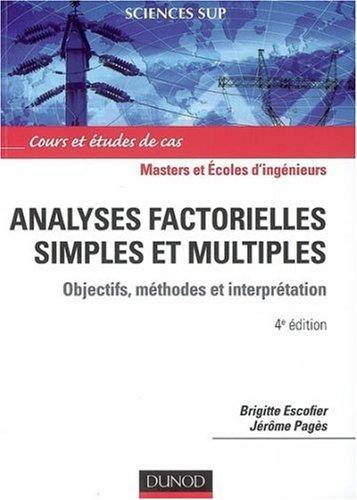 Analyses factorielles simples et multiples : Objectifs, mthodes et interprtation