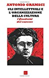 Antonio Gramsci | Filosofo e Politologo Italiano